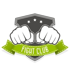 Fight club emblem with two fists and banner vector image