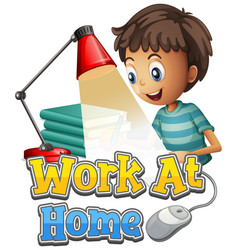 Font design for work from home with boy doing vector