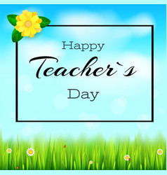 Happy teacher day realistic greeting banner for vector