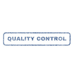 quality control textile stamp vector image