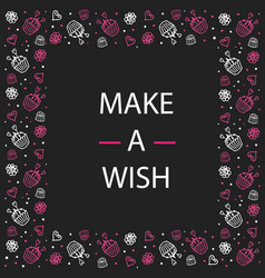 card make a wish candy flowers and dots doodle vector image