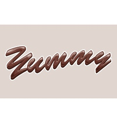 yummy chocolate text vector image vector image