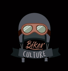 Biker culture poster with helmet and glasses of vector