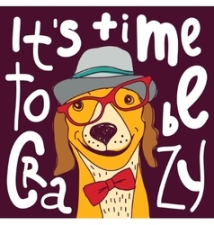 Crazy time hipster dog color poster sign vector