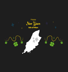 Happy new year theme with map of isle of man vector