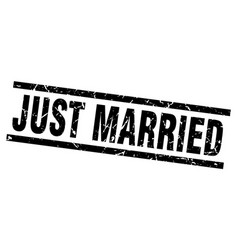square grunge black just married stamp vector image