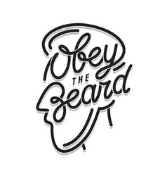 obey the beard typography print vintage vector image vector image