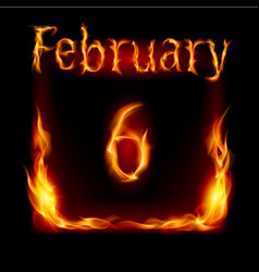 sixth february in calendar of fire icon on black vector image vector image