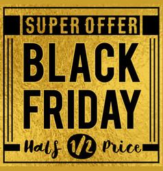 black friday sale banner on golden luxury vector image