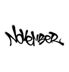 Sprayed november font with overspray in black over vector