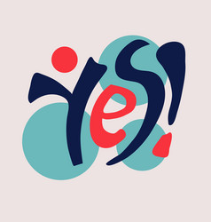 yes lettering square poster vector image
