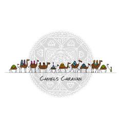 camels caravan sketch for your design vector image vector image