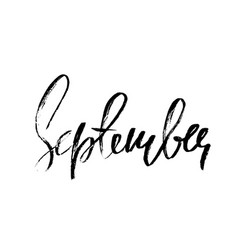 hand drawn typography lettering september month vector image