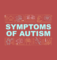 Symptoms autism word concepts banner vector