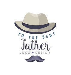 to best father logo design happy fathers day vector image