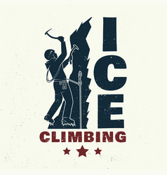 Vintage typography design with climber on the vector