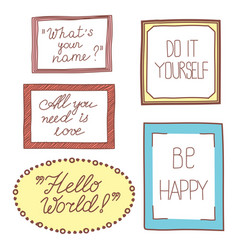 colorful hand drawn vintage frames with lettering vector image vector image