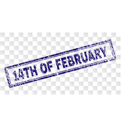 Scratched 14th of february rectangle stamp vector