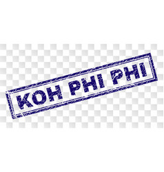 Scratched koh phi rectangle stamp vector