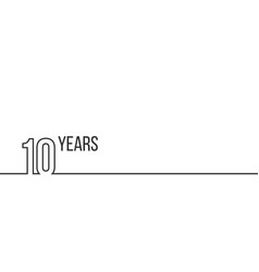 10 years anniversary or birthday linear outline vector image