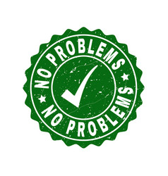 No problems scratched stamp with tick vector