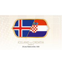 Iceland vs croatia group d football competition vector
