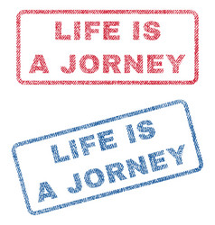 Life is a jorney textile stamps vector