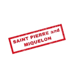 Saint Pierre And Miquelon Rubber Stamp vector image