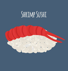 Shrimp sushi - asian food with fish rice vector