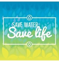 Save water - save life Hand drawn drops and vector image