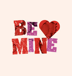 Be mine concept stamped word art vector
