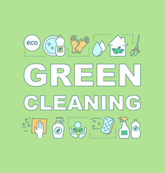 Green cleaning word concepts banner vector