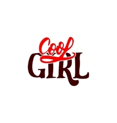 Cool girl Calligraphic patch Unique Custom vector image
