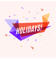 geometrical colorful banner holidays speech vector image