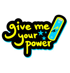Give me power vector