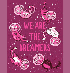 Print with cats in space we are the vector