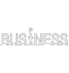 The word BUSINESS with a man standing in it vector image
