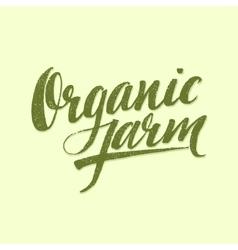 Organic Farm Modern brush lettering vector
