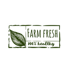 farm fresh 100 healthy label vector image