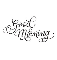 good morning text on white background vector image