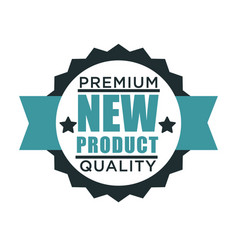 premium quality product isolated icon exclusive vector image