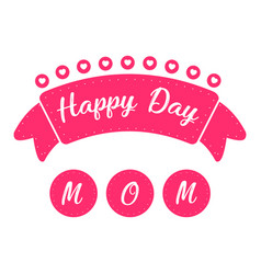 Ribbon with text mother day vector
