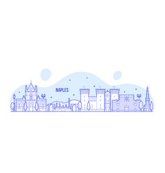naples skyline italy city buildings vector image