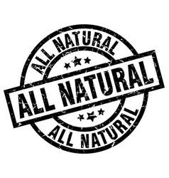 All natural round grunge black stamp vector