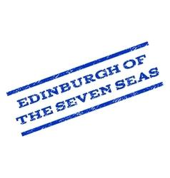 Edinburgh Of The Seven Seas Watermark Stamp vector image