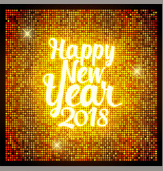 Greeting card happy new year 2018 retro style for vector
