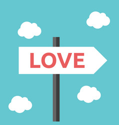 love direction road sign vector image