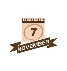 7 november calendar with ribbon vector