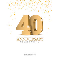 Anniversary 40 gold 3d numbers vector