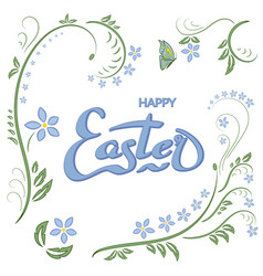 easter floral card happy easter lettering white vector image